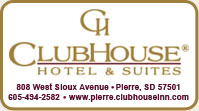 ClubHouse Hotel & Suites - Pierre, South Dakota